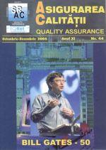 Asigurarea Calităţii - Quality Assurance, Anul XI, Numărul 44, Octombrie-Decembrie 2005