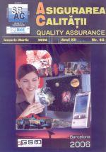 Asigurarea Calităţii - Quality Assurance, Anul XII, Numărul 45, Ianuarie-Martie 2006