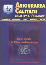 Asigurarea Calităţii - Quality Assurance, Anul XIII, Numărul 52, Octombrie-Decembrie 2007