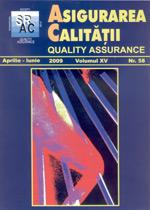 Asigurarea Calităţii - Quality Assurance, Anul XV, Numărul 58, Aprilie-Iunie 2009