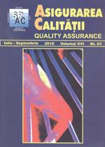 Asigurarea Calităţii - Quality Assurance, Anul XVI, Numărul 63, Iulie-Septembrie 2010