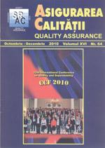 Asigurarea Calităţii - Quality Assurance, Anul XVI, Numărul 64, Octombrie-Decembrie 2010