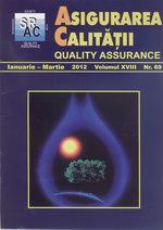 Asigurarea Calităţii - Quality Assurance, Anul XVIII, Numărul 69, Ianuarie-Martie 2012