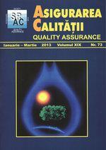Asigurarea Calităţii - Quality Assurance, Anul XIX, Numărul 73, Ianuarie-Martie 2013