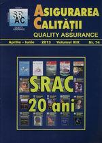 Asigurarea Calităţii - Quality Assurance, Anul XIX, Numărul 74, Aprilie-Iunie 2013