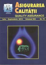 Asigurarea Calităţii - Quality Assurance, Anul XIX, Numărul 75, Iulie-Septembrie 2013