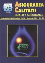 Asigurarea Calităţii - Quality Assurance, Anul XIX, Numărul 76, Octombrie-Decembrie 2013