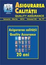 Asigurarea Calităţii - Quality Assurance, Anul XX, Numărul 77, Ianuarie-Martie 2014