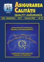 Asigurarea Calităţii - Quality Assurance, Anul XXIII, Numărul 91, Iulie-Septembrie 2017